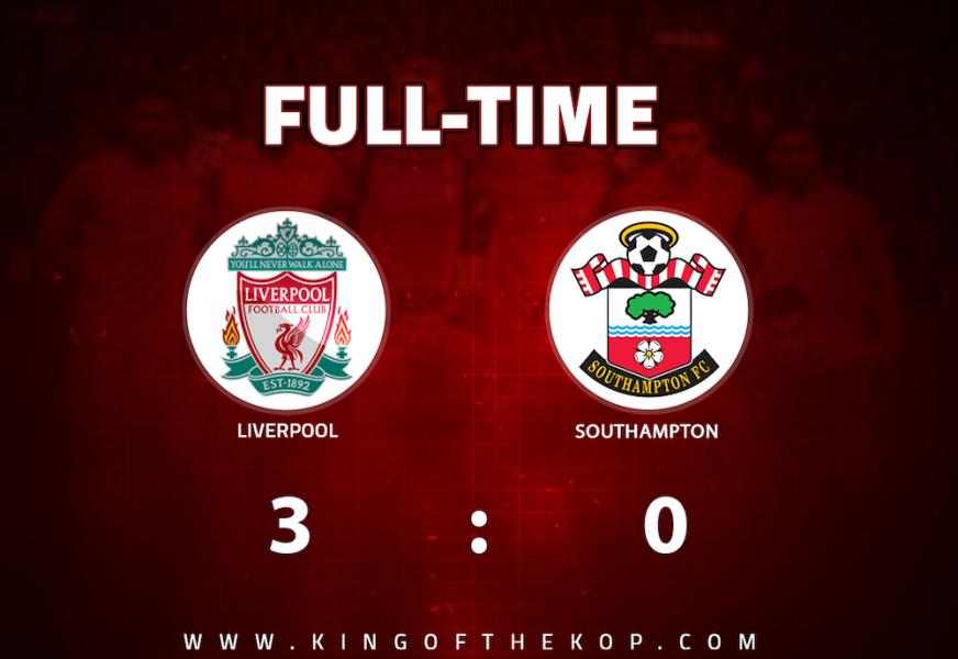 Liverpool 3 – 0 Southampton