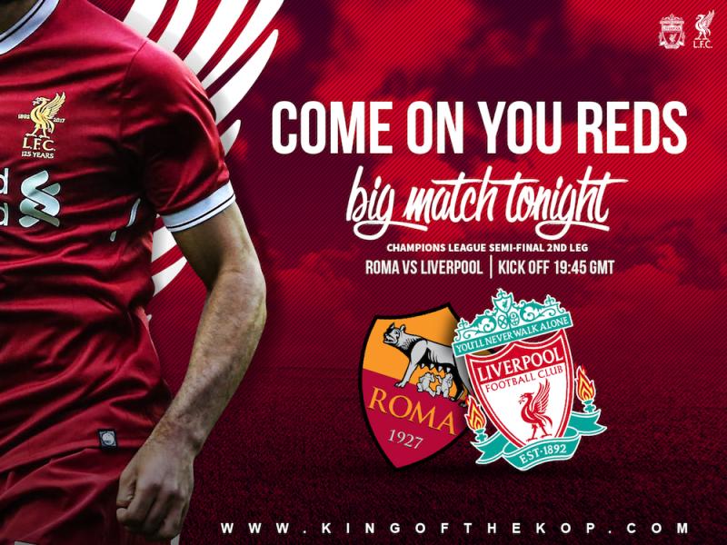Roma v Liverpool 2 May 2018 Champions League semi-final second leg at the Stadio Olimpico
