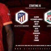 Confirmed: Liverpool team v Atletico Madrid